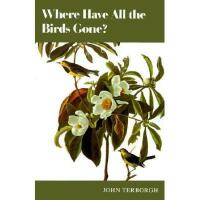 【预订】Where Have All the Birds Gone?: Essays on the