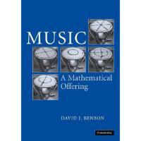 【预订】Music: A Mathematical Offering Y9780521853873