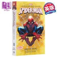【中商原版】蜘蛛侠:永远年轻 英文原版 Spider-Man: Forever Young 影视小说
