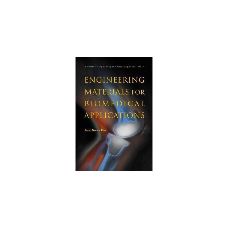 【预订】Engineering Materials for Biomedical Applications 美国库房发货,通常付款后3-5周到货!