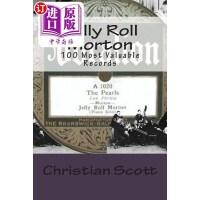 【中商海外直订】Jelly Roll Morton: 100 Most Valuable Records