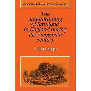 【预订】The Underdraining of Farmland in England During the 美国库房发货,通常付款后3-5周到货!
