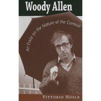 【预订】Woody Allen: An Essay on the Nature of the Comical