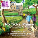 【中商海外直订】No Ticks, Please - No Garrapatas, Por Favor