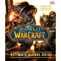 World of Warcraft: Ultimate Visual Guide, Updated and Expan