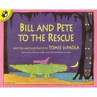 【预订】Bill and Pete to the Rescue Y9780698118843