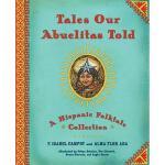 【预订】Tales Our Abuelitas Told: A Hispanic Folktale