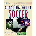 【全新直发】Coaching Youth Soccer: A Baffled Parent's Guide Bobby