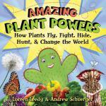 【预订】Amazing Plant Powers: How Plants Fly, Fight, Hide, Hunt