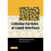 【预订】Colloidal Particles at Liquid Interfaces