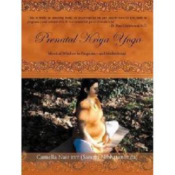 【预订】Prenatal Kriya Yoga: The Mystical Wisdom Surrounding 美国库房发货,通常付款后3-5周到货!