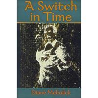 【预订】A Switch in Time Y9780595156153