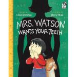 【预订】Mrs. Watson Wants Your Teeth