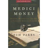 【预订】Medici Money: Banking, Metaphysics, and Art in