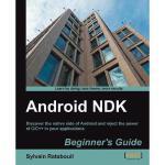 【预订】Android Ndk Beginner's Guide