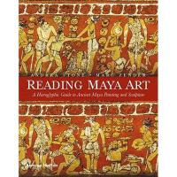 【预订】Reading Maya Art: A Hieroglyphic Guide to Ancient