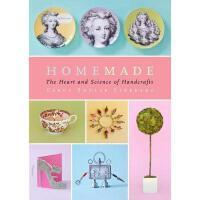 【预订】Homemade: The Heart and Science of Handcrafts