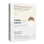 宗教美国,世俗欧洲?――主题与变奏 [美]彼得伯格(Peter Berger) [英]格瑞斯戴维(Grace 商务印书