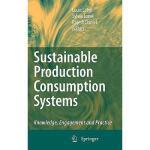 【预订】Sustainable Production Consumption Systems: