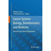 【预订】Cancer Systems Biology, Bioinformatics and Medicine: