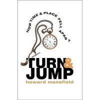 【预订】Turn & Jump: How Time & Place Fell Apart