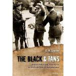 【预订】The Black and Tans: British Police and Auxiliaries