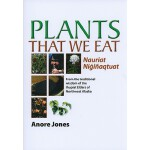 【预订】Plants That We Eat: From the Traditional Wisdom of the