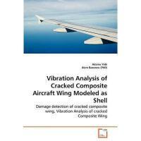 【预订】Vibration Analysis of Cracked Composite Aircraft