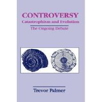 【预订】Controversy - Catastrophism and Evolution: The