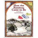 【预订】How the Rainbow Came to Be