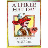 英文进口原版 A Three Hat Day 戴三个帽子的先生 美国彩虹阅读好书榜 儿童启蒙读物 3-6岁