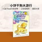 英文原版绘本 Biscuit and the Big Parade! 平装 [4-8岁]