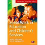 【预订】Social Work in Education and Children's Services