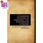 【中商海外直订】A Complete Grammar of Esperanto: The International
