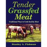 【预订】Tender Grassfed Meat: Traditional Ways to Cook