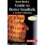 【预订】Kent Beck's Guide to Better SmallTalk: A Sorted