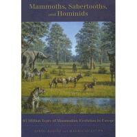【预订】Mammoths, Sabertooths, and Hominids: 65 Million