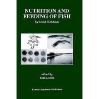 【预订】Nutrition and Feeding of Fish Y9780412077012