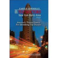 【预订】Castle Connolly Top Doctors: New York Metro Area: