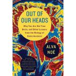【预订】Out of Our Heads: Why You Are Not Your Brain, and