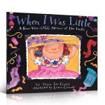 儿童英文原版绘本 When I Was Little: A Four-Year-Old's Memoir of Her