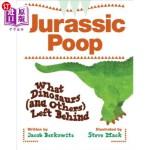 【中商海外直订】Jurassic Poop: What Dinosaurs (and Others) Left Beh