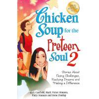 Chicken Soup for the Preteen Soul 2 心灵鸡汤(给9-13岁的孩子,第二辑):如何面