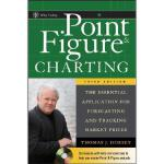 【预订】Point And Figure Charting, Third Edition: The