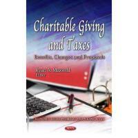 【预订】Charitable Giving and Taxes: Benefits, Changes and