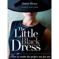 【预订】The Little Black Dress: How to Make the Perfect One