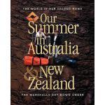 【预订】Our Summer in Australia and New Zealand