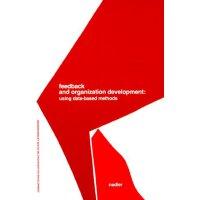 Feedback and Organization Development: Using Data-Based Met