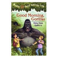 【现货】英文原版儿童书 Good Morning, Gorillas 神奇树屋系列26:早安,大猩猩 新旧版本随 机发!
