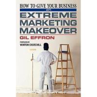 【预订】How to Give Your Business an Extreme Marketing
